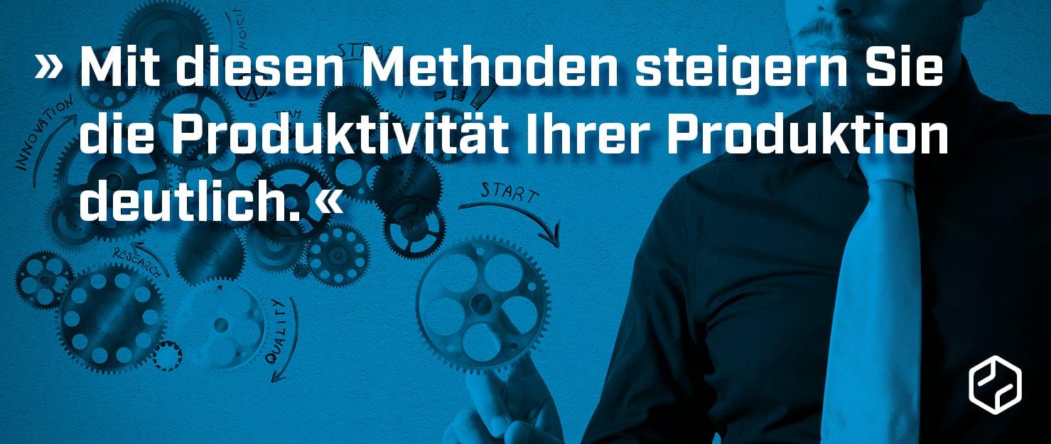 Produktivitaet_in_der_Produktion_steigern_Zusammenfassung_Blog